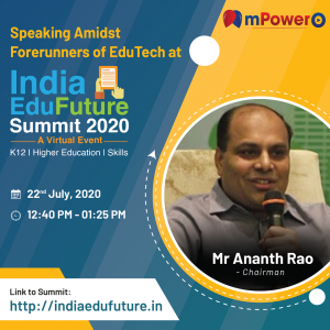 mpowero-Mr. Ananth Rao Chairman of mPowerO is a panelist speaker in summit by India EduFuture