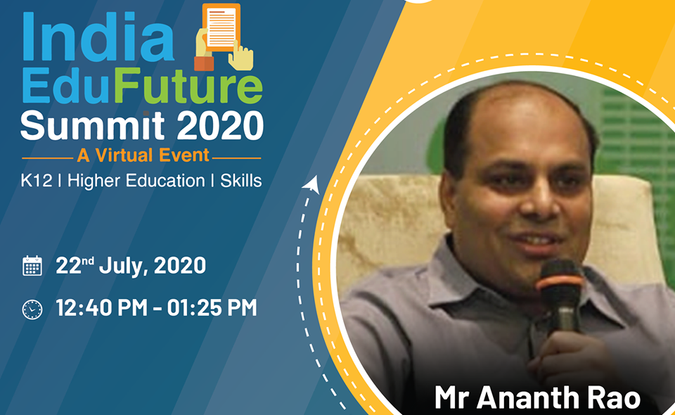 Mr. Ananth Rao, Chairman, mPowerO speaks at India EduFuture Summit on Imperatives for Digital Transformation in Education