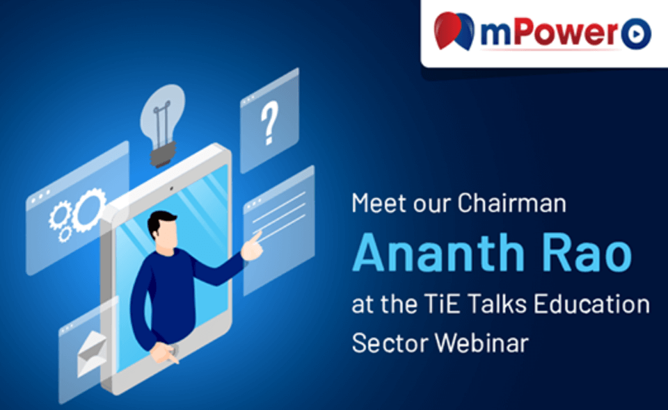Mr. Ananth Rao, Chairman, mPowerO speaks with TiE Talks on eLearning